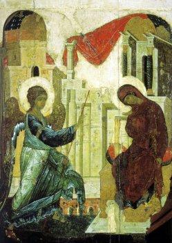 Благовещение Пресвятой Богородицы. Прп. Андрей Рублёв